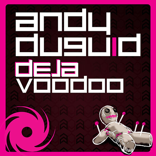DejaVoodoo by Andy Duguid