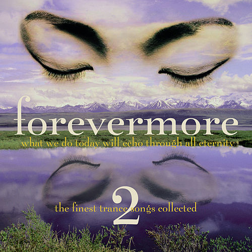 Forevermore, Vol. 2 by Various Artists