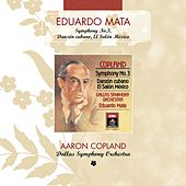 Play & Download Copland: Symphony No. 3 - Danzon Cubano - El Salon Mexico by Eduardo Mata | Napster