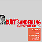 Play & Download Kurt Sanderling - The Soviet Years, Vol. 5, Mozart by Leningrad State Philharmonic Symphony Orchestra | Napster