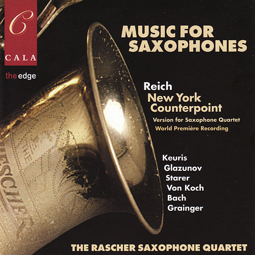 Play & Download Music for Saxophones by Raschèr Saxophone Quartet | Napster