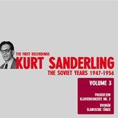Play & Download Kurt Sanderling - The Soviet Years, Vol. 3, Prokofiev and Dvorak by Various Artists | Napster