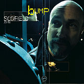 Play & Download Bump by John Scofield | Napster