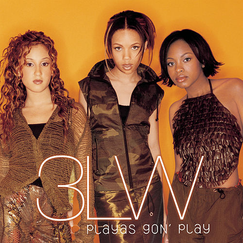 Playas Gon' Play by 3LW