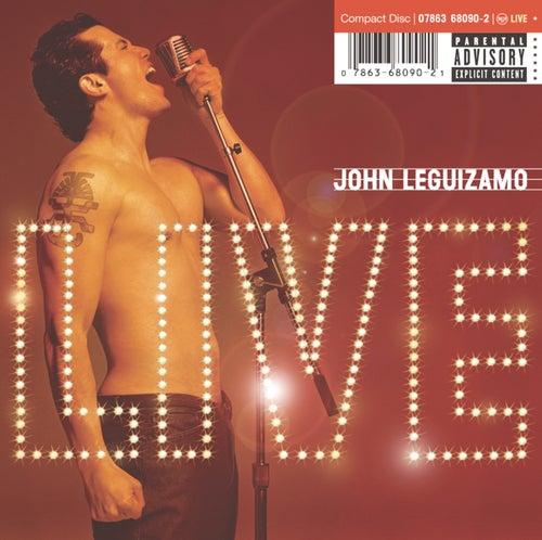 Live by John Leguizamo