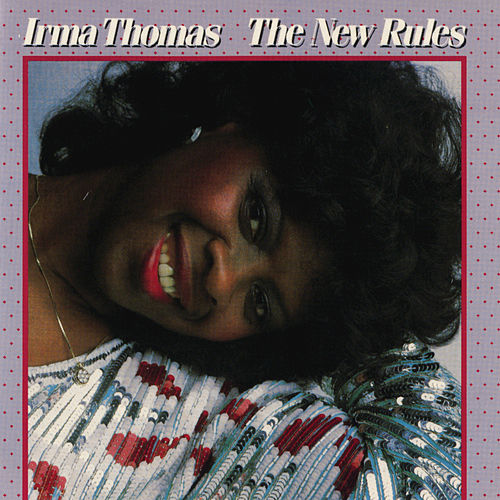 Play & Download The New Rules by Irma Thomas | Napster