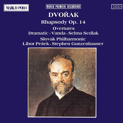 Play & Download Rhapsody Overtures by Antonin Dvorak | Napster