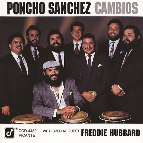 Play & Download Cambios by Poncho Sanchez | Napster