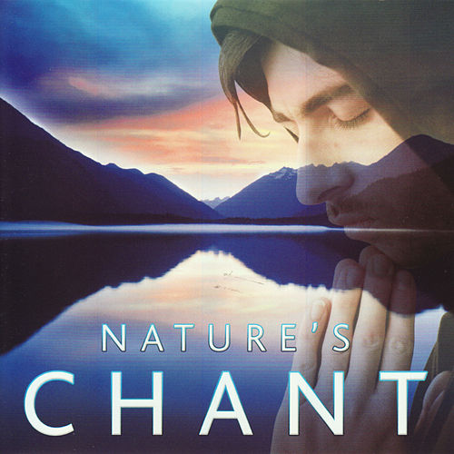 Play & Download Nature's Chant by Global Journey | Napster