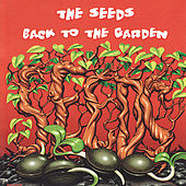 Play & Download Back to the Garden by The Seeds | Napster