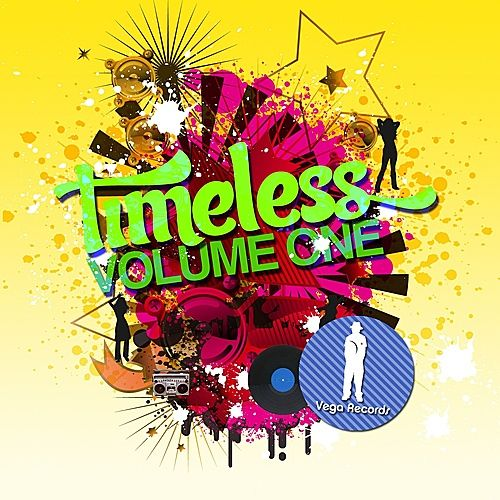 Play & Download Timeless Vol. 1 by Various Artists | Napster