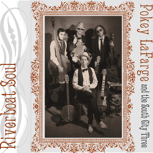 Play & Download Riverboat Soul by Pokey LaFarge | Napster