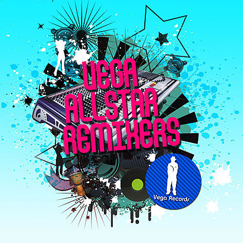 Play & Download Vega Allstar Remixers by Various Artists   Napster