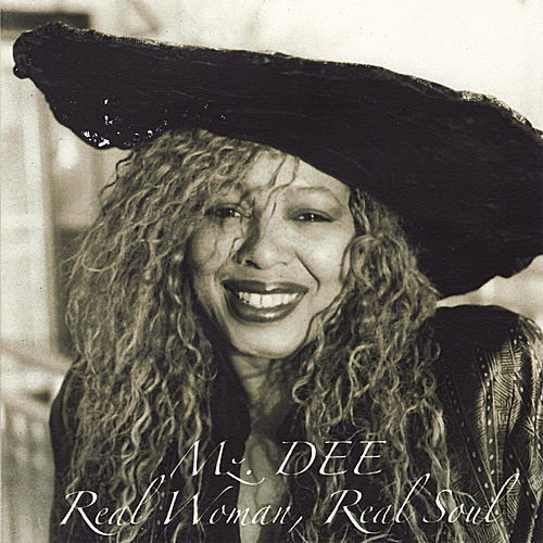 Play & Download Real Woman, Real Soul by Mz. Dee | Napster
