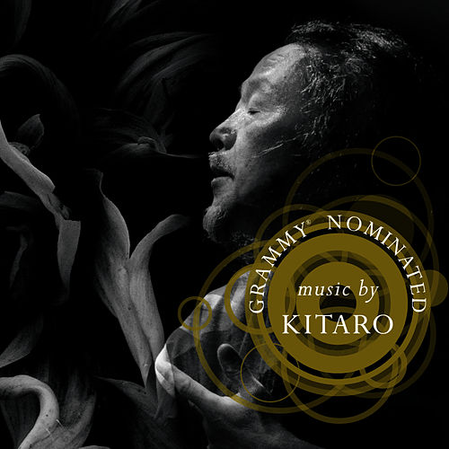 Play & Download Grammy Nominated by Kitaro | Napster