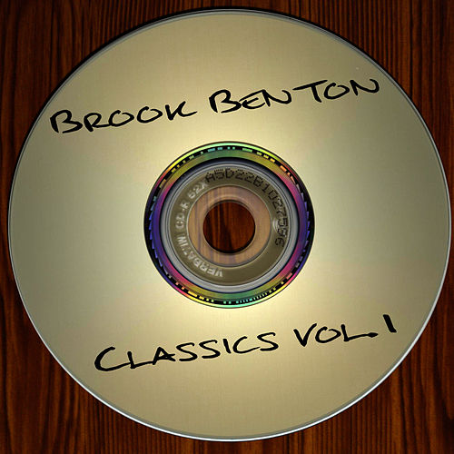 Play & Download Classics, Vol. 1 by Brook Benton | Napster