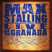 Live at the Granada by Max Stalling