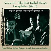 Zemerel - The Best Yiddish Songs Compilation, Vol. 3 by Various Artists