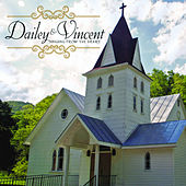 Play & Download Singing from the Heart by Dailey & Vincent | Napster