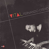 Vital by Fernando Otero