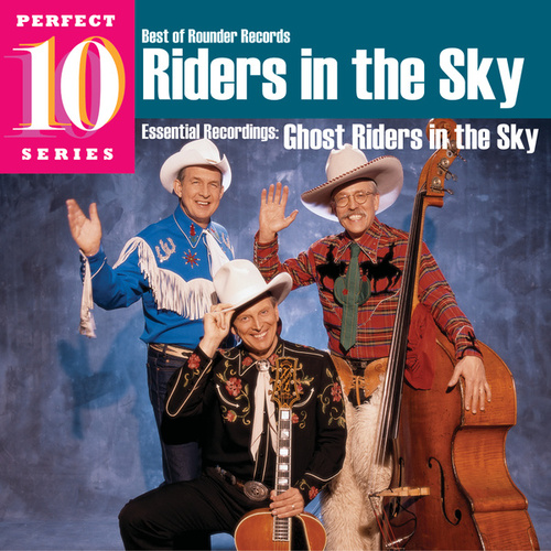 Riders in the Sky - Perfect 10 Series by Riders In The Sky