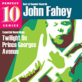 Play & Download Twilight on Prince Georges Avenue - Perfect 10 Series by John Fahey | Napster
