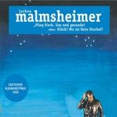 Play & Download Flieg Fisch, lies und gesunde - oder: Glück, wo ist Dein Stachel by Jochen Malmsheimer | Napster