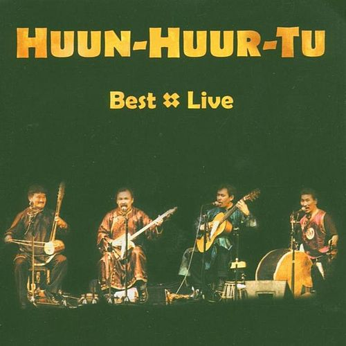 Best Live by Huun-Huur-Tu