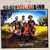 Play & Download Uprooting by Warsaw Village Band | Napster