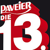 Play & Download Die 13. by Paveier | Napster