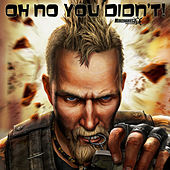 Play & Download Oh No You Didn't by Wojahn Bros | Napster