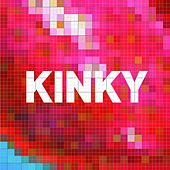 Play & Download Kinky by Kinky | Napster
