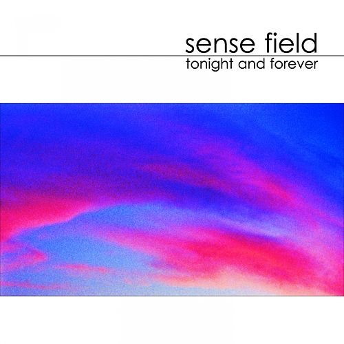 Play & Download Tonight And Forever by Sense Field | Napster