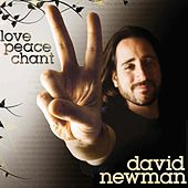 Play & Download Love, Peace, Chant by David Newman | Napster