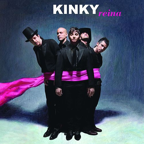 Play & Download Reina by Kinky | Napster