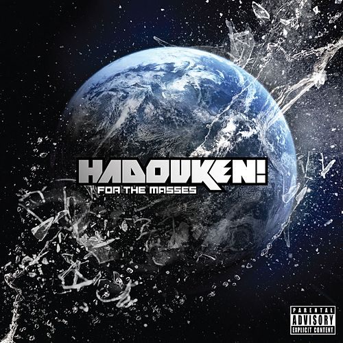 Play & Download For The Masses by Hadouken! | Napster