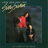 Play & Download No More to the Dance by Silly Sisters | Napster