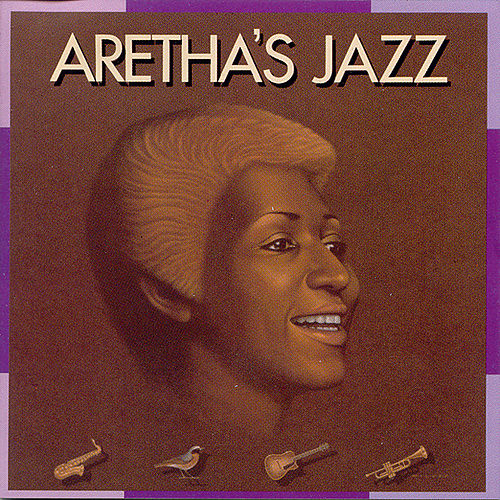 Play & Download Aretha's Jazz by Aretha Franklin | Napster