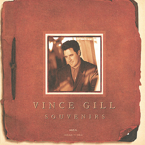 Play & Download Souvenirs by Vince Gill | Napster
