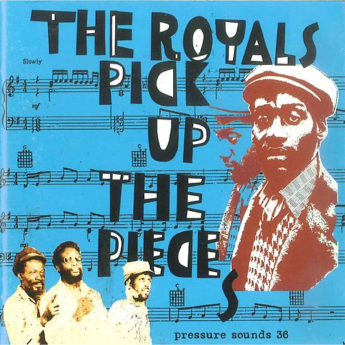Play & Download Pick Up the Pieces by The Royals | Napster