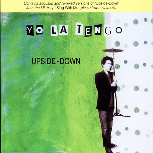 Play & Download Upside-Down by Yo La Tengo | Napster