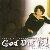 Play & Download God Did It! by Evelyn Turrentine-Agee | Napster