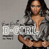 D Girl by Brooke Valentine