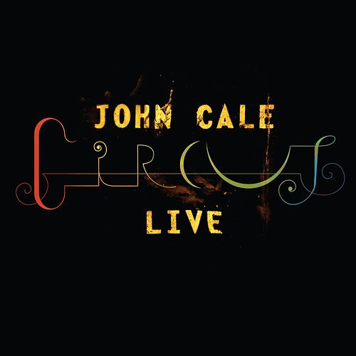 Play & Download Circus Live by John Cale | Napster