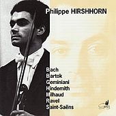 Play & Download Philippe Hirshhorn Plays Bach, Geminiani, Bartók, et al. by Philippe Hirshhorn | Napster