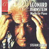 Bernstein: Works for Piano by Stefan Litwin