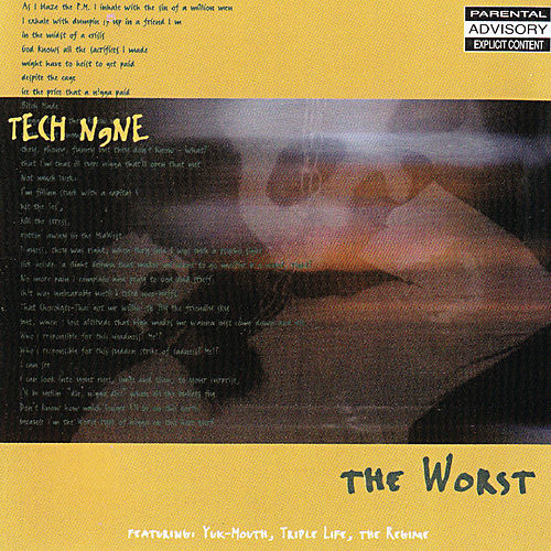 Play & Download The Worst by Tech N9ne | Napster