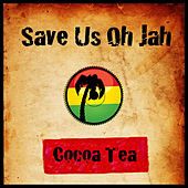 Save Us Oh Jah by Cocoa Tea