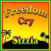 Freedom Cry by Sizzla