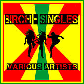 Play & Download Birch - Singles by Various Artists | Napster